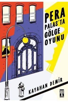 Timaş Yayınları Pera Palasta Gölge Oyunu