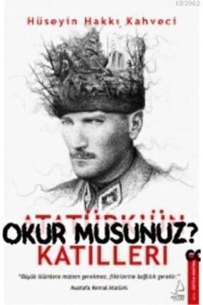 Destek Yayınları Atatürk'ün Katilleri