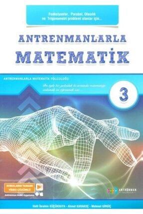 Antrenman Yayınları Antrenmanlarla Matematik 3 | Halil Ibrahim Küçükkaya | Antrenmanlarla Matematik Yayıncılık