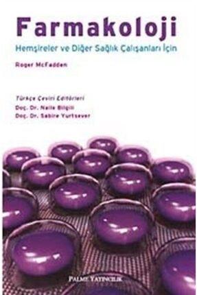 Palme Yayınevi Farmakoloji & Hemşireler Ve Diğer Sağlık Çalışanları Için