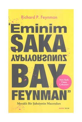 Alfa Yayınları Eminim Şaka Yapıyorsunuz Bay Feynman Richard P. Feynman