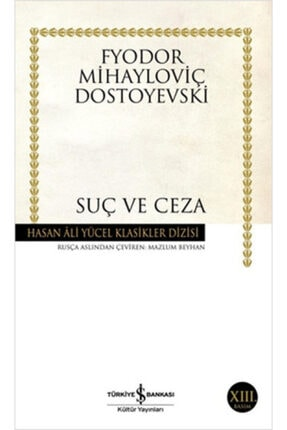 İş Bankası Kültür Yayınları Suç Ve Ceza-fyodor Mihayloviç Dostoyevski