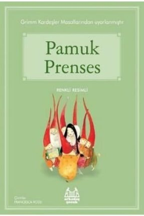 Arkadaş Yayınları Pamuk Prenses | Grimm Kardeşler |