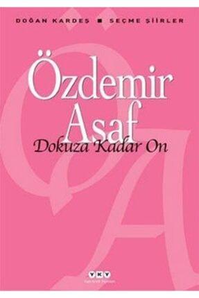 Yapı Kredi Yayınları Dokuza Kadar On | Özdemir Asaf |