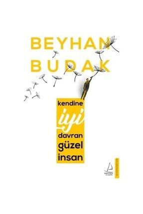 Destek Yayınları Kendine Iyi Davran Güzel Insan | Beyhan Budak |