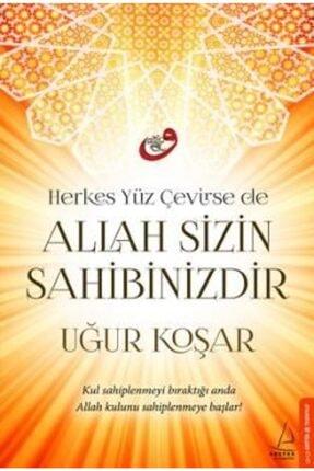 Destek Yayınları Herkes Yüz Çevirse De Allah Sizin Sahibinizdir | Uğur Koşar |