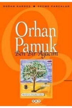 Yapı Kredi Yayınları Ben Bir Ağacım | Orhan Pamuk |