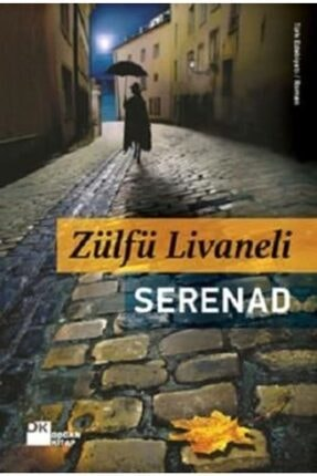 Doğan Kitap Serenad | Zülfü Livaneli |
