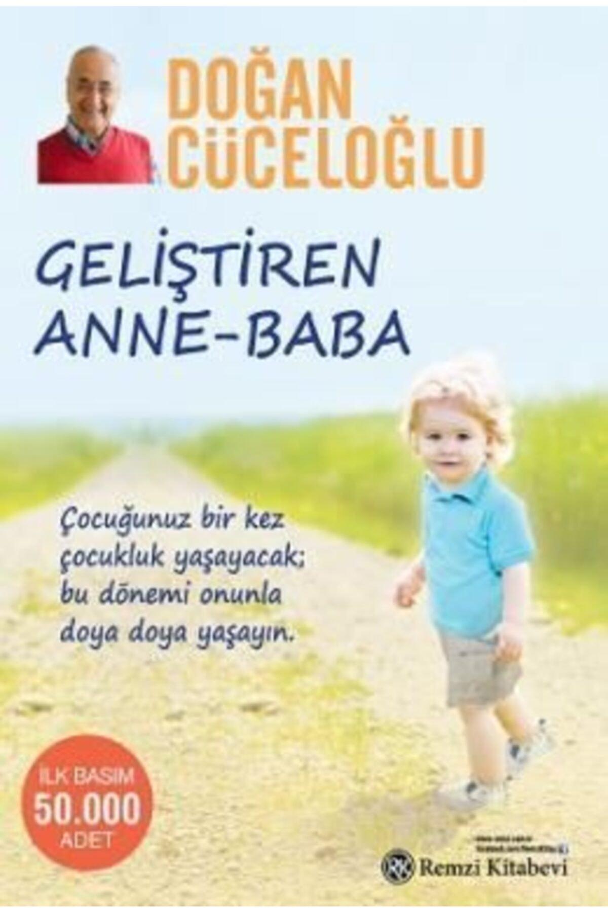 Remzi Kitabevi Geliştiren Anne-baba | Doğan Cüceloğlu | 1