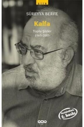 Yapı Kredi Yayınları Kalfa Toplu Şiirler (1965-2005)