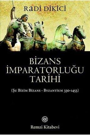 Remzi Kitabevi Bizans Imparatorluğu Tarihi & Şu Bizim Bizans - Byzantium 330-1453)