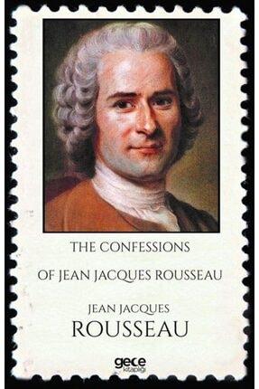 Gece Kitaplığı The Confessions Of Jean Jacques Rousseau