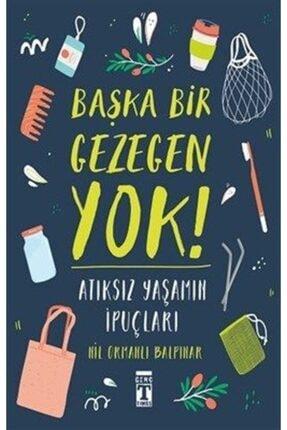 Timaş Yayınları Başka Bir Gezegen Yok - Sıfır Artık | Nil Ormanlı Balpınar