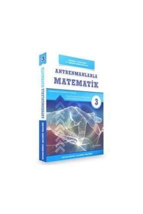 Antrenman Yayınları Antrenmanlarla Matematik 3.üçüncü Kitap