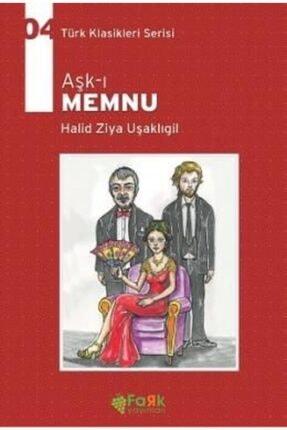 Fark Yayınları Aşk-ı Memnu | Halid Ziya Uşaklıgil |