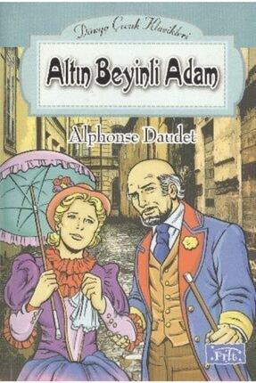 Parıltı Yayınları Altın Beyinli Adam | Alphonse Daudet |