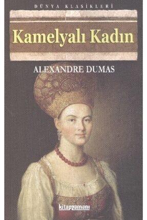 Anonim Yayınları Kamelyalı Kadın   Alexandre Dumas Fils   Kitap Zamanı Yayınları