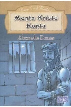 Parıltı Yayınları Monte Kristo Kontu   Alexandre Dumas  