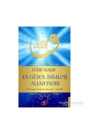 Destek Yayınları En Güzel Isimler Allah`ındır | Uğur Koşar |