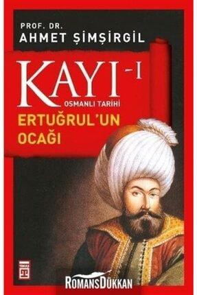 Timaş Yayınları Osmanlı Tarihi Kayı 1 - Ertuğrul'un Ocağı
