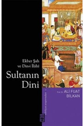 Timaş Yayınları Sultanın Dini