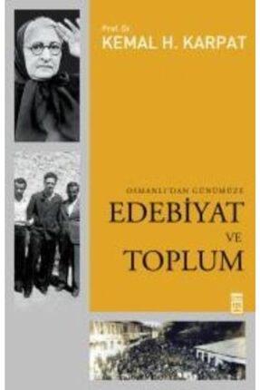 Timaş Yayınları Osmanlı Dan Günümüze Edebiyat Ve Toplum