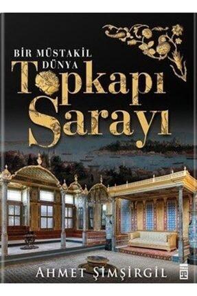 Timaş Yayınları Topkapı Sarayı - Bir Müstakil Dünya (ciltli)