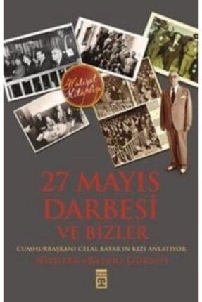 Timaş Yayınları 27 Mayıs Darbesi Ve Bizler