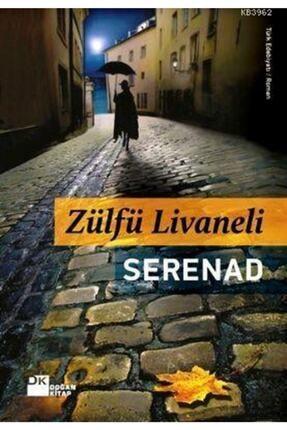 Doğan Kitap Serenad / Zülfü Livaneli /