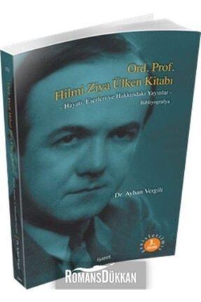 İşaret Yayınları Hilmi Ziya Ülken Kitabı (bibliyografya)