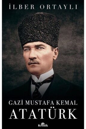Kronik Kitap Gazi Mustafa Kemal Atatürk