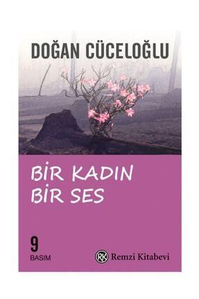 Remzi Kitabevi Bir Kadın Bir Ses Türkiye'de Bir Kadının Varolma Savaşı  Doğan Cüceloğlu