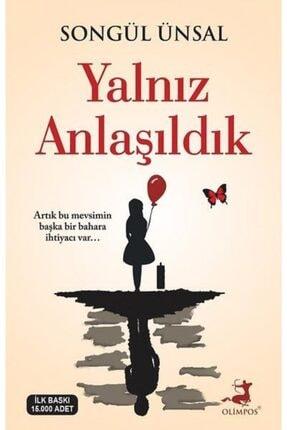 Olimpos Yalnız Anlaşıldık Songül Ünsal Yayınları
