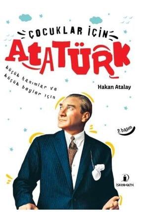 İskenderiye Yayınları Çocuklar Için Atatürk Küçük Hanımlar Ve Küçük Beyler Için