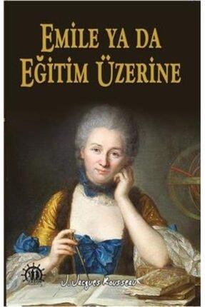 Dorlion Yayınları Emile Ya Da Eğitim Üzerine-jean Jacques Rousseau