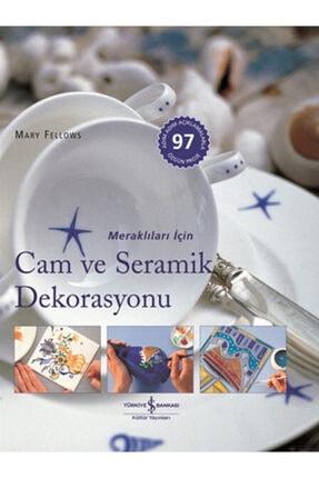 İş Bankası Kültür Yayınları Meraklıları Için Cam Ve Seramik Dekorasyonu