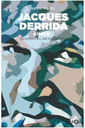 FOL Kitap Jacques Derrida Kimdir