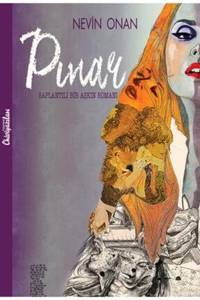 Chiviyazıları Yayınevi Pınar - Saplantılı Bir Aşkın Romanı