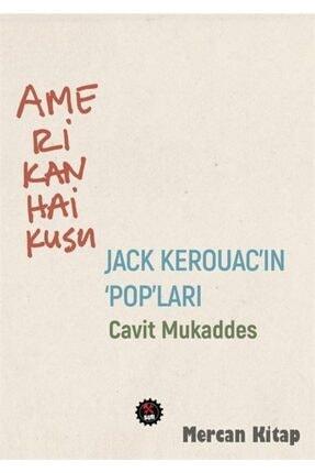 """Sub Yayınları Amerikan Haikusu & Jack Kerouac'ın """"pop""""ları"""