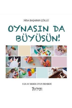 Nito Kitap Oynasın Da Büyüsün - 0-24 Ay Bebek Oyun Rehberi - Nisa Başaran Çöllü