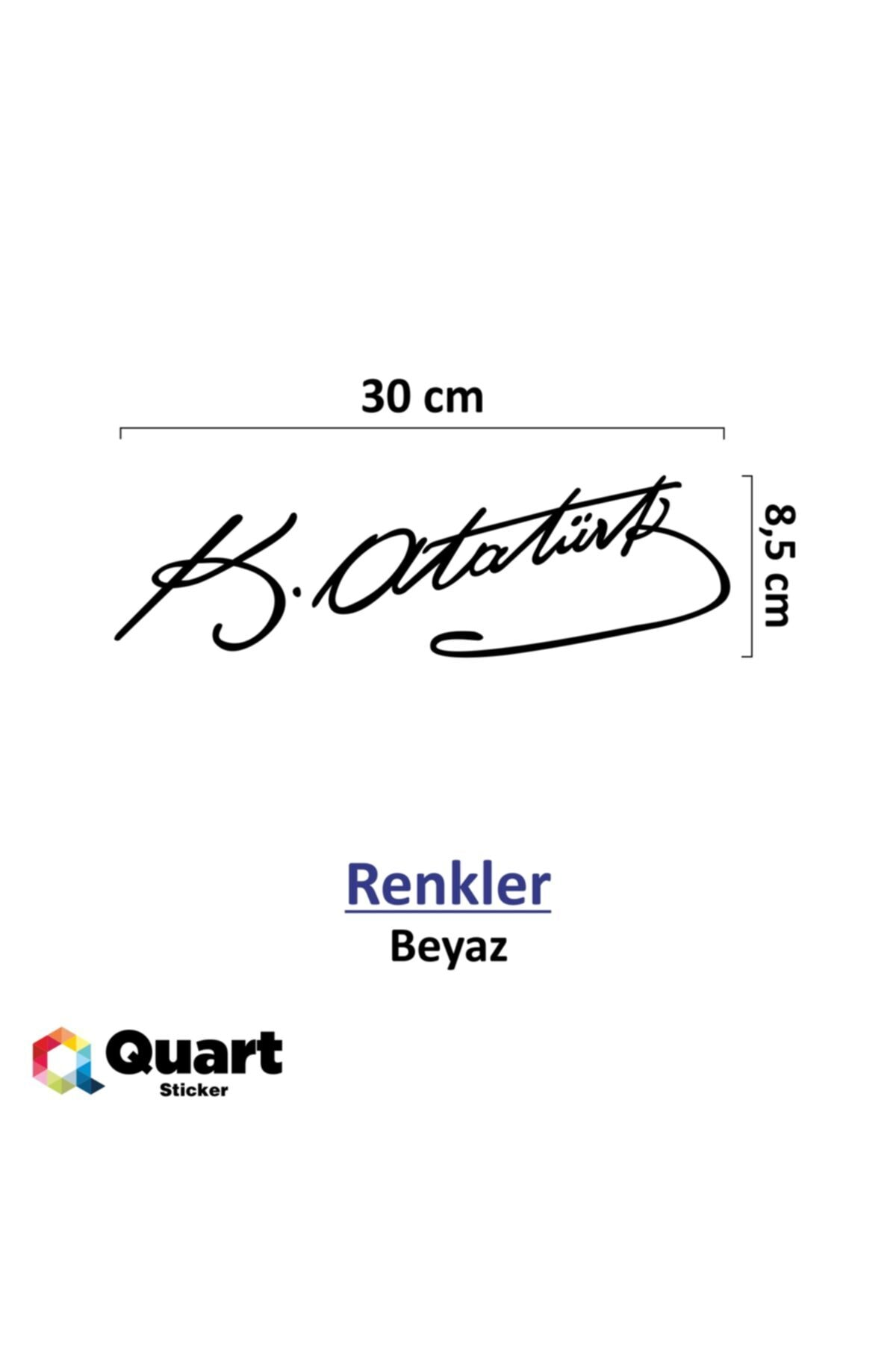 Quart Aksesuar Beyaz 30 Cm Kemal Atatürk Imza Sticker Araba, Oto Araç Sticker 2