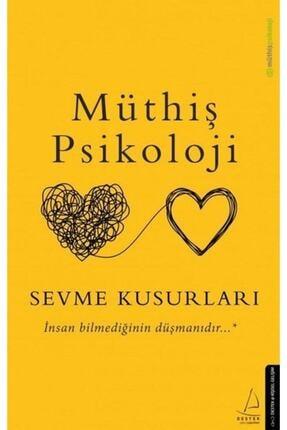 Destek Yayınları Sevme Kusurları - Müthiş Psikoloji