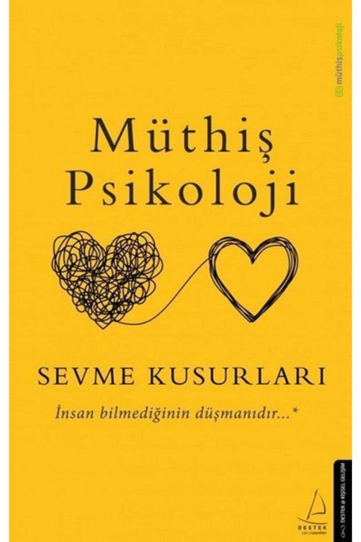 Destek Yayınları Sevme Kusurları - Müthiş Psikoloji 1