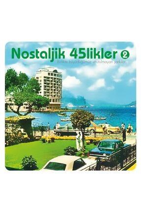 Artist Music Nostaljik 45'likler 2 - Various Artists - Plak