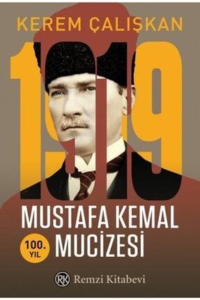 Remzi Kitabevi 1919 Mustafa Kemal Mucizesi