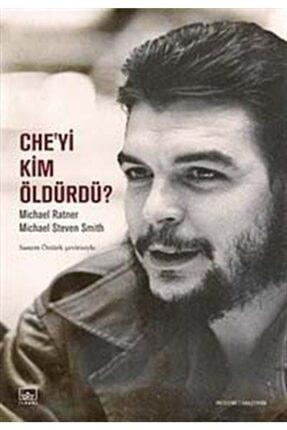 İthaki Yayınları Che'yi Kim Öldürdü?