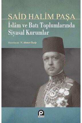 Pınar Yayınları Islam Ve Batı Toplumlarında Siyasal Kurumlar