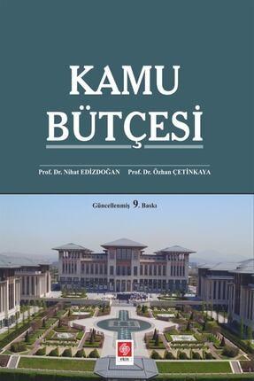 Ekin Yayınevi Kamu Bütçesi - Nihat Edizdoğan,Özhan Çetinkaya