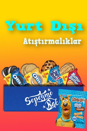Oreo Ithal Amerikan Atıştırmalık Paketi 2 Versiyon & Chips Ahoy & Nutter Butter & Scooby Doo Kraker