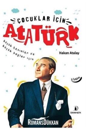 İskenderiye Yayınları Çocuklar Için Atatürk-küçük Hanımlar Ve Küçük Beyler Için